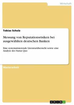 Messung von Reputationsrisiken bei ausgewählten deutschen Banken (eBook, ePUB)