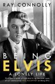 Being Elvis (eBook, ePUB)