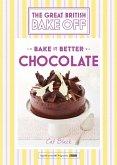 Great British Bake Off - Bake it Better (No.6): Chocolate (eBook, ePUB)