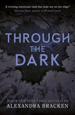 Through the Dark (eBook, ePUB) - Bracken, Alexandra
