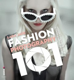 Fashion Photography 101 (eBook, ePUB) - Jade, Lara