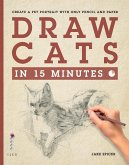 Draw Cats in 15 Minutes (eBook, ePUB)