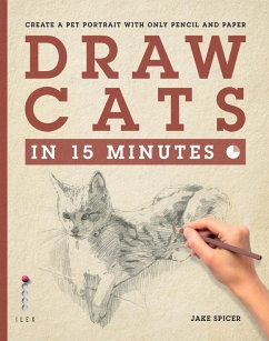 Draw Cats in 15 Minutes (eBook, ePUB) - Spicer, Jake
