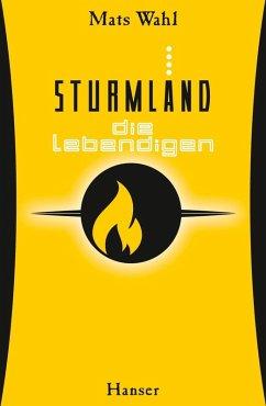Die Lebendigen / Sturmland Bd.4 (eBook, ePUB) - Wahl, Mats
