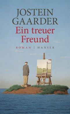 Ein treuer Freund (eBook, ePUB) - Gaarder, Jostein