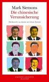 Die chinesische Verunsicherung (eBook, ePUB)