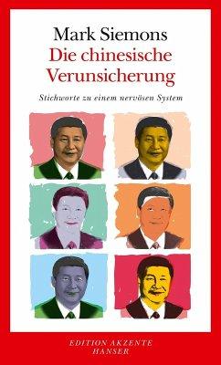 Die chinesische Verunsicherung (eBook, ePUB) - Siemons, Mark