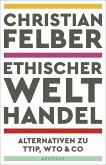 Ethischer Welthandel (eBook, ePUB)