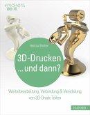 3D-Drucken...und dann? (eBook, PDF)