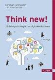 Think new!25 Erfolgsstrategien im digitalen Business (eBook, ePUB)