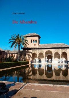 Die Alhambra - Friedrich, Andreas