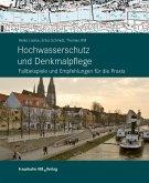 Hochwasserschutz und Denkmalpflege. (eBook, PDF)