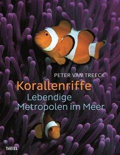 Korallenriffe (eBook, PDF) - Treeck, Peter van