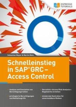 Schnelleinstieg in SAP GRC - Access Control