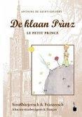De klaan Prìnz, Le Petit Prince - Stroßbùrjerisch & Frànzeesch