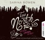 Wo auch immer du bist / True North Bd.1
