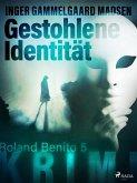 Gestohlene Identität - Roland Benito-Krimi 5 (eBook, ePUB)