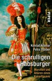 Die schrulligen Habsburger (eBook, ePUB)