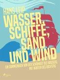 Wasser, Schiffe, Sand und Wind (eBook, ePUB)