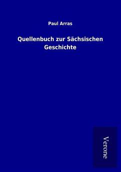 Quellenbuch zur Sächsischen Geschichte
