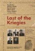 Last of the Kriegies: The Extraordinary True Life Experiences of Five Bomber Command Prisoners of War