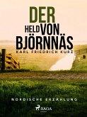 Der Held von Björnnäs. Nordische Erzählung (eBook, ePUB)
