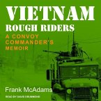 Vietnam Rough Riders: A Convoy Commander's Memoir