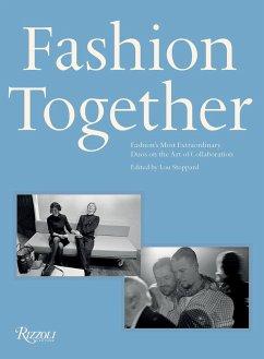 Fashion Together: Fashion´s Most Extraordinary ...