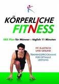 Korperliche Fitness 5BX-Plan fur Manner, Taglich 11 Minuten