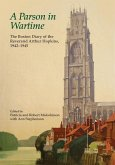 A Parson in Wartime: The Boston Diary of the Reverend Arthur Hopkins, 1942-1945