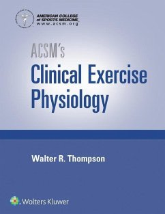 ACSM's Clinical Exercise Physiology - American College of Sports Medicine