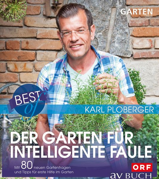 best of der garten f r intelligente faule ebook epub von karl ploberger portofrei bei b. Black Bedroom Furniture Sets. Home Design Ideas
