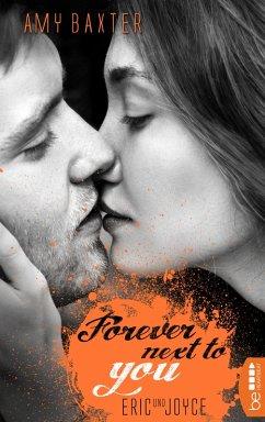 Forever next to you - Eric & Joyce / San Francisco Ink Bd.2 (eBook, ePUB) - Baxter, Amy