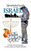 The Xenophobe's Guide to the Israelis (eBook, ePUB)