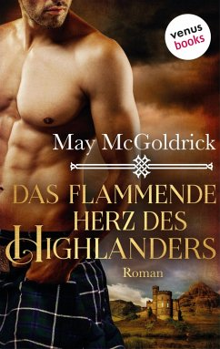 Das flammende Herz des Highlanders: Ein Highland Treasure-Roman - Band 3 (eBook, ePUB)
