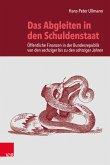 Das Abgleiten in den Schuldenstaat (eBook, PDF)