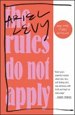 The Rules Do Not Apply (eBook, ePUB)