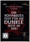 Wave-Gotik-Treffen Leipzig - Ein schwarzes Fest für die dunkle Seite in Dir!, 1 DVD