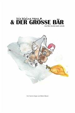 Die kleine Hexe und der große Bär (eBook, ePUB) - Hagen, Yasmin