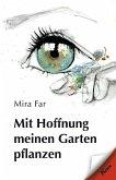 Mit Hoffnung meinen Garten pflanzen (eBook, ePUB)