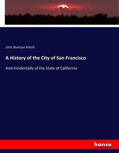 A History of the City of San Francisco