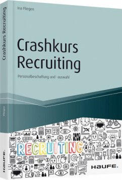 Crashkurs Recruiting - Fliegen, Ina