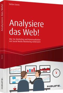 Analysiere das Web! - Evertz, Stefan