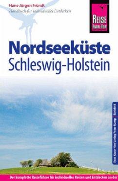 Reise Know-How Reiseführer Nordseeküste Schleswig-Holstein - Fründt, Hans-Jürgen