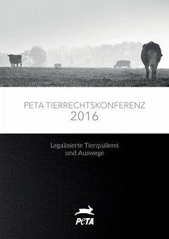 PETA Tierrechtskonferenz 2016