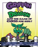 Griffin the Dragon and the Game of Chess for Kids