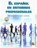 El español en entornos profesionales. B1-C2, Mit Video-Lektionen online