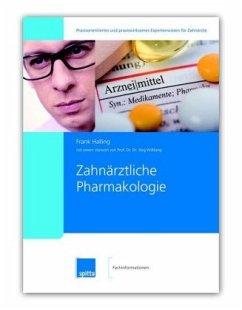 Zahnärztliche Pharmakologie - Halling, Frank