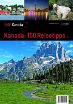Kanada: 150 Reisetipps