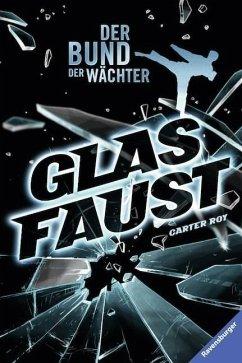 Glasfaust / Der Bund der Wächter Bd.2 (Mängelexemplar) - Roy, Carter